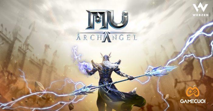 MU Archangel 1452021 1 Game Cuối