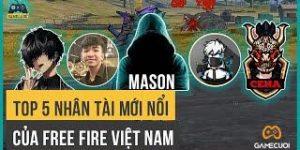 Top 5 Nhân Tài Mới Nổi Của Free Fire Việt Nam