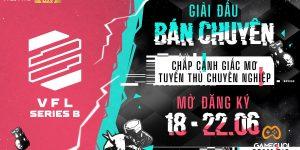 VFL Series B – Giải đấu mới của Garena Free Fire Việt Nam đem đấu trường chuyên nghiệp tới gần hơn với người chơi