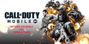 Giftcode Call Of Duty Mobile tháng 6/2021 bổ sung súng VIP