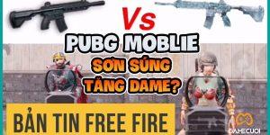 """Pubg Mobile Bị Game Thủ Free Fire Cà Khịa """"Sơn Súng Tăng Dame"""""""