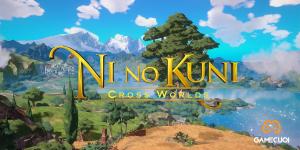 Top 10 mẹo chơi cho người mới bắt đầu Ni no Kuni: Cross Worlds