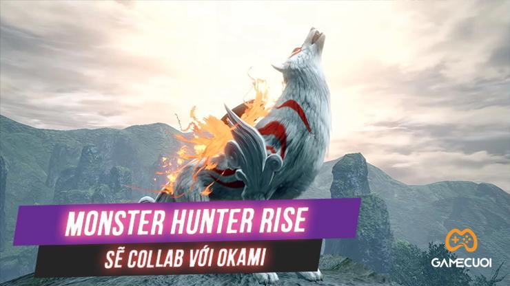 Khi tựa game Okami kết hợp cùng Monster Hunter Rise