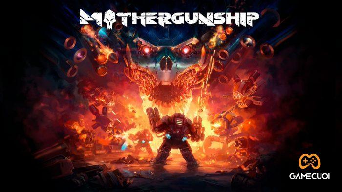 mothergunship Game Cuối