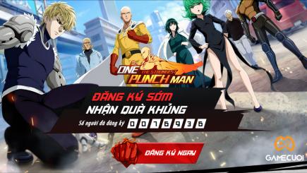 One Punch Man: The Strongest cán mốc gần 80000 người đăng ký sớm