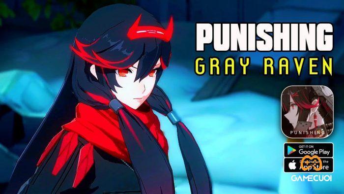 punishing grey raven 9 Game Cuối