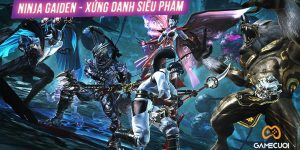[PlayStation 4] Ninja Gaiden Sigma sau cùng vẫn xứng đáng là một siêu phẩm, tại sao vậy?