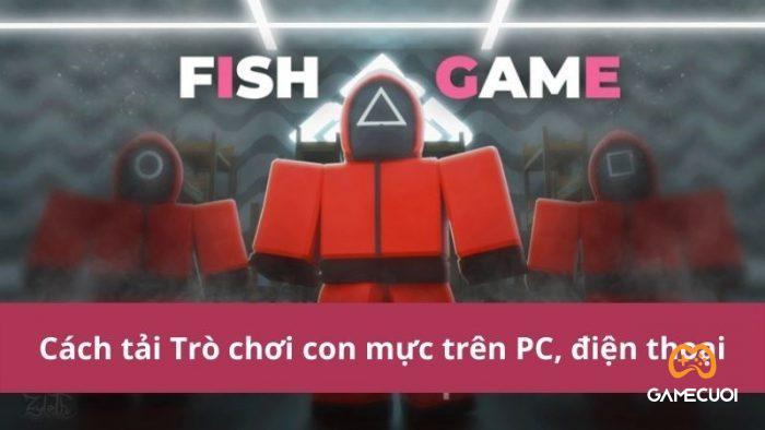 Cách tải Trò chơi con mực - Squid Game trên PC, điện thoại