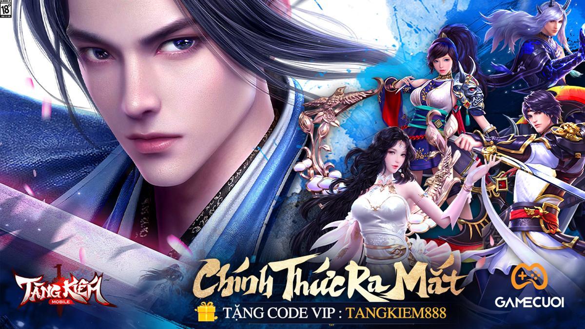 Tròn 1 tuần ra mắt đại thắng, Tàng Kiếm Mobile mở tiệc ăn mừng, tặng GIFTCODE đặc biệt cho game thủ