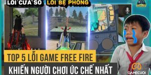 Free Fire: Top 5 Lỗi Cực Lớn Trong Khiến Game Thủ Cay Cú Phát Khóc