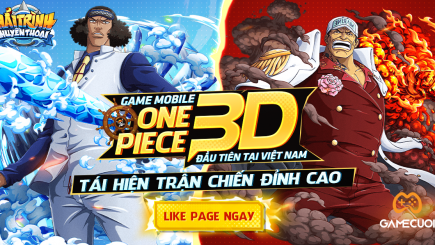Hải Trình Huyền Thoại – Game One Piece 3D đầu tiên tại Việt Nam sắp ra mắt