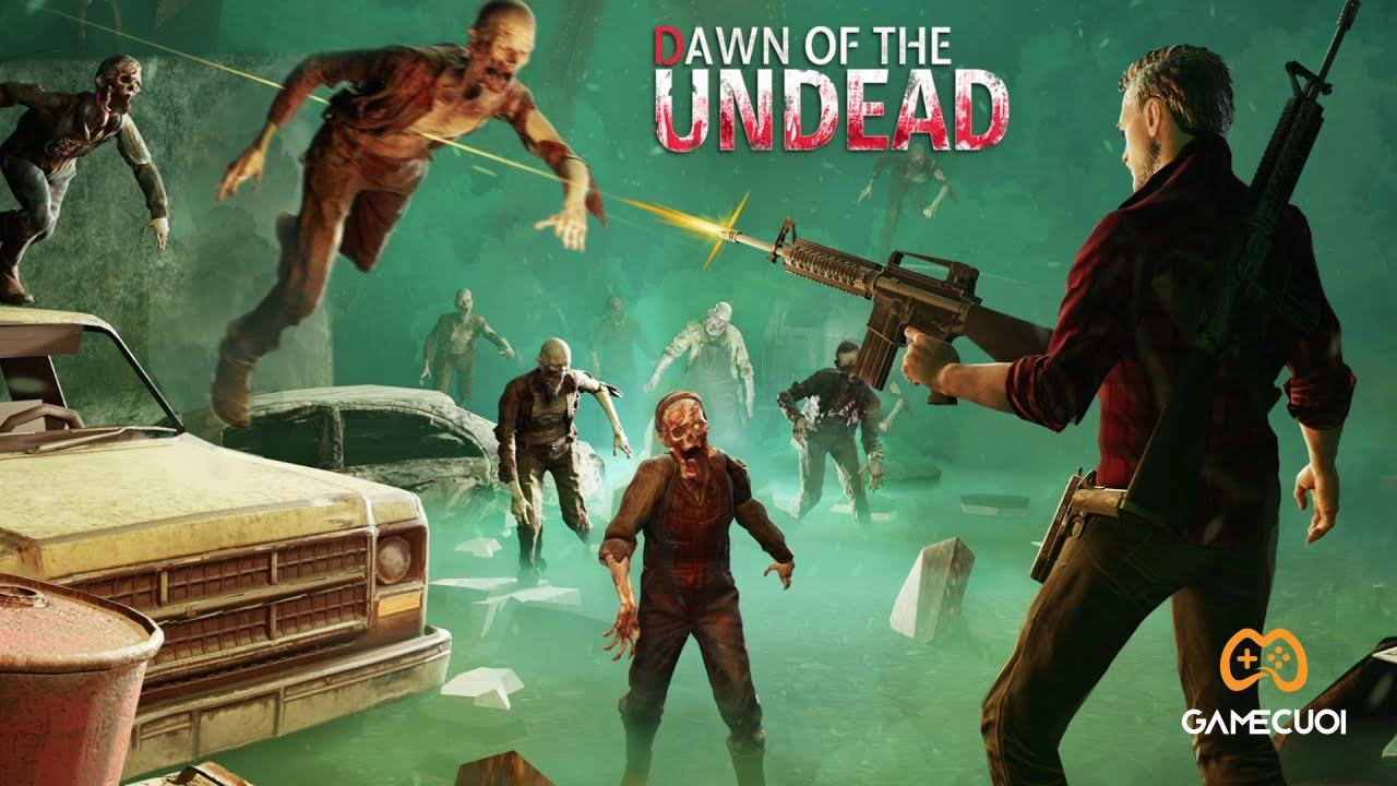 Hướng dẫn chi tiết nhận miễn phí siêu phẩm Dawn of the Undead trị giá 800000 đồng