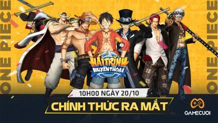Hải Trình Huyền Thoại chính thức ra mắt vào 10h ngày 20/10, chiến ngay game One Piece 3D đầu tiên Việt Nam