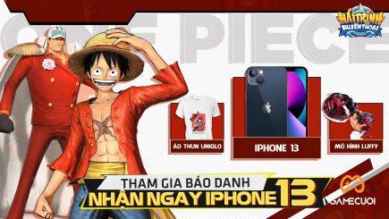 Hải Trình Huyền Thoại: Chẳng cần đua top cầu kỳ vẫn có cơ hội nhận iPhone 13